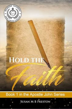 Buy Hold the Faith: The Apostle John Series, by Susan M B Preston and Read this Book on Kobo's Free Apps. Discover Kobo's Vast Collection of Ebooks and Audiobooks Today - Over 4 Million Titles! Book 1, This Book, Early Christian, Fiction Writing, Historical Fiction, Nonfiction Books, Preston, Christianity, My Books