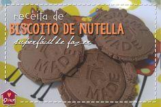 biscoito de nutella: receita que vai muito bem na lancheira da escola.