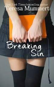 """Buscando Entre Libros: Reseña """"Breaking Sin"""" de Teresa Mummert"""