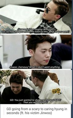 GDragon (BIGBANG) scaring Jinwoo (Winner). And this is yet another reason to love him. XD