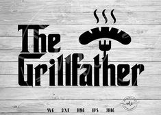 The Grillfather svg Grillfather svg bbq svg fathers day Plotter Silhouette Cameo, Silhouette Cameo Projects, Diy Father's Day Gifts, Cricut Tutorials, Cricut Ideas, Cricut Explore Air, Grill Master, Vinyl Projects, Cnc Projects