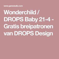 Wonderchild / DROPS Baby 21-4 - Gratis breipatronen van DROPS Design