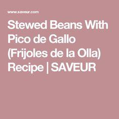 beans with pico de gallo frijoles de la olla stewed beans with pico de ...