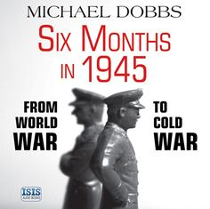 Michael Dobbs - Six months in 1945. When FDR, Churchill and Stalin gathered outside Yalta in February 1945, they had Hitler's armies on the run, and victory was just a matter of time. Their mission was to forge the decisions that would shape the postwar world, and to divide up Europe between Soviet and Western influence. They had been fighting side by side for nearly four years but the cracks in their alliance were emerging; even before the World War II ended, another conflict was beginning. Monument Men, Postwar, Armies, Churchill, World War Two, Nonfiction, Audiobooks, February, Europe