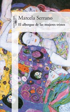 NOVEMBRE-2014. Marcela Serrano. El albergue de las mujeres tristes. N(SER)ALB