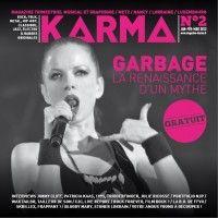 Karma #2 : Garbage, la renaissance d'un mythe