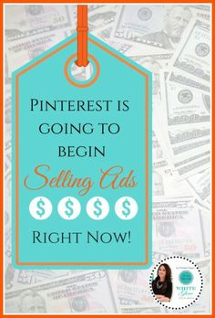 It's Official! Pinterest Is Going To Begin Selling Ads Right Now.
