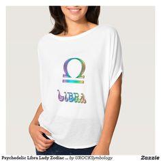 Psychedelic #Libra Lady #Zodiac Sign #Astrology Shirt    #zazzle