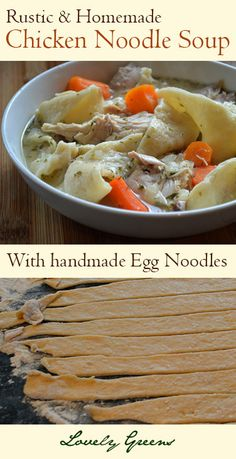 Rustic & Homemade Chicken Noodle Soup with easy handmade Egg Noodles