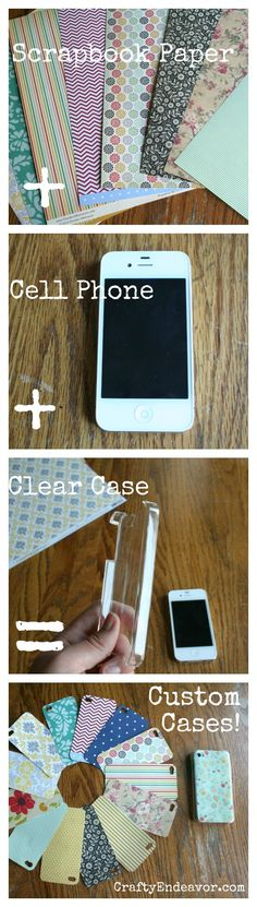 Clear cell phone case + scrap book paper. Great idea!