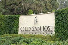 Old San Jose on the River Entrance Sign