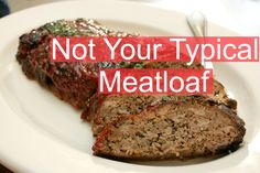 meatloaf italian meatloaf chipotle meatloaf easy meatloaf ann s sister ...
