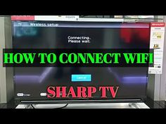 how to connect wifi to a sharp smart tv - YouTube Sharp Tv, Tv Connect, Samsung Tvs, Wifi, Connection, Youtube, Youtubers, Youtube Movies