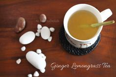 Ginger Lemongrass Tea...tasty and healthy