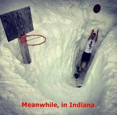 Yes... We love our basketball! Go HOOSIERS
