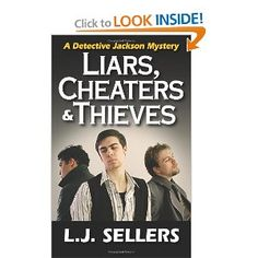 Liars, Cheaters & Thieves: A Detective Jackson Mystery By LJ Sellers