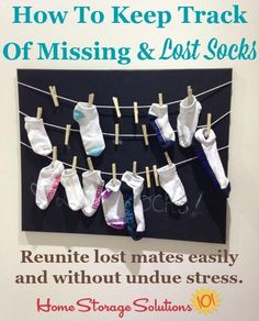 Tips and tricks for how to keep track of missing and lost socks, including multiple ways to hold unmated socks while looking for the lost one. #HomeStorageSolutions101