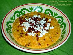 The Weekend Gourmet: Pumpkin Risotto with Bacon, Goat Cheese and Pecans