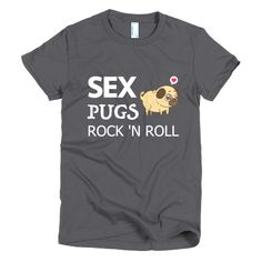 Free US shipping available. Get your limited edition now. Funny Pics, Funny Jokes, Funny Pictures, Pug Life, Rock N Roll, Pugs, Tee Shirt, Dog Lovers, Tech