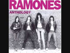 Baby I Love You by the Ramones - one of my absolute favorite songs