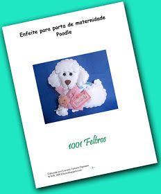 1001 Feltros: Enfeite para porta de maternidade e uma nova apostila.