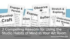 The Art of Ed - 2 Compelling Reasons for Using the Studio Habits of Mind in Your Art Room