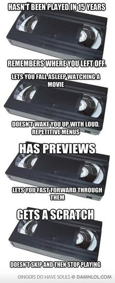 The Video Tape how I miss thee