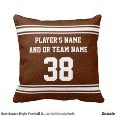 PERSONALIZED Football Pillows with cool football texture look and Your TEAM NAME, each Player's NAME, Number or Your Text: http://www.zazzle.com/best_senior_night_football_gifts_personalized_pillows-189354538916625653?rf=238147997806552929 Personalized Football Team Gifts or special football senior gifts for players and football bedroom decorating idea. MORE HERE: http://www.zazzle.com/littlelindapinda/gifts?cg=196532083173197928&rf=238147997806552929 Call Linda for HELP or Changes…