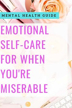 Emotional Self-Care Guide | healthy coping | mental health tips | managing depression | anxiety | how to be happy | self-care ideas | self-care tips