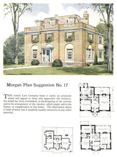 Morgan Plan No. 17 -- one of many plans both large and small in Building With Assurance, 1921 Historical Architecture, Architecture Plan, Neoclassical Architecture, Classic Architecture, Vintage House Plans, Vintage Houses, Georgian Homes, Sims House, Plantation