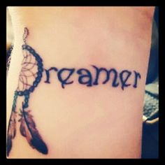 #dreamer #cool #dreamcatcher #words #tattoos #wrist #black #ink #cute #dreamcatchers #swag #tatted
