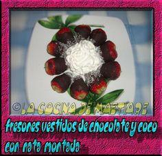 La cocina de Maetiare: Fresones vestidos de chocolate y coco con nata mon...