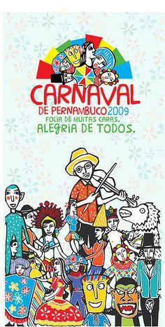 Indentidade Visual do Carnaval de Pernambuco 2009 by Philipe Camarão, via Flickr