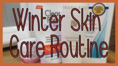 New video! Skin Care Routine: Winter 2014