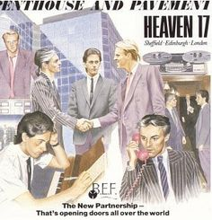 heaven 17 - penthouse and pavement Heaven 17, 80s Album Covers, Music Artwork, Artist Album, Record Collection, Music Albums, Pop Rocks, Artwork Design, Pavement