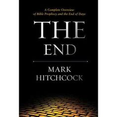 Book Review: The End by Mark Hitchcock