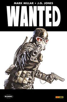Wanted : Vous lirez difficilement plus violent et sanglant, plus iconoclaste et dérangeant, plus drôle et irrévérencieux. Mon avis : j'adore !