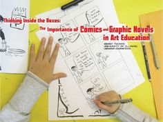 Thinking Inside the Boxes: The Importance of Comics and Graphic Novel… Education Grants, Art Grants, Art Education, Summer Camp Art, Art Careers, Make A Comic Book, Balloon Words, High School Art, Always Learning