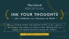 Ink Your Thoughts | Writing Contest 2020 | The Inked Perceptions Writing Contests, Pen And Paper, Powerful Words, Perception, Positive Vibes, Illusions, Mindfulness, How To Apply, Positivity