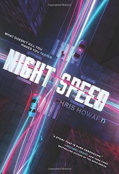 Night Speed by Chris Howard https://smile.amazon.com/dp/0062415344/ref=cm_sw_r_pi_dp_MaqBxb4MM4QCE