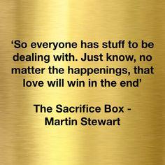 Inspirational Life Quotes The Sacrifice Box Martin Stewart  Inspirational Life Quotes .