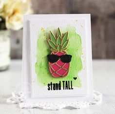 Stand Tall card by Laurie Schmidlin for Paper Smooches - Pineapple 2 Die, Pineapple Crush 2