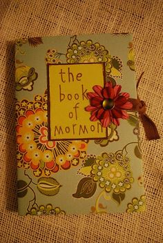 Book of Mormon Cover idea.think this would be great for the OCers when they want to cover their names! Young Women Activities, Activities For Girls, Church Activities, Mutual Activities, Activity Day Girls, Activity Days, Scripture Crafts, Scripture Case, Scripture Study
