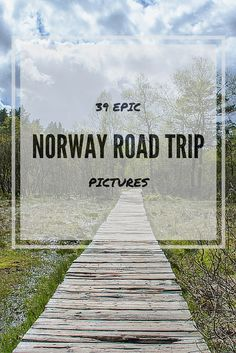 Amazing pics from a 4,500km Norway road trip from Oslo to the Arctic Circle!