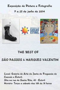 """The best of - São Passos  """"FOTOGRAFIA ... LITERATURA ... PINTURA ... SEMPRE DE MÃOS DADAS COM A LUSOFONIA"""". (São Passos)"""