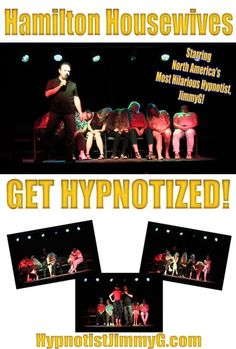 Watch what happens when these hot housewives get hypnotized by North America's Most Hilarious Hypnotist, JimmyG in Hamilton Ontario. It's over an hour of non-stops laughs, hypnosis and hypnotic mayhem! Watch it now on Vimeo On Demand Hypnotized, Hamilton Ontario, Non Stop, Comedy Show, North America, Presentation, Hilarious, Ads, Shit Happens