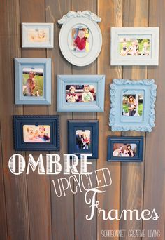 Ombre Upcycled Picture Frame Collage - SohoSonnet Creative Living