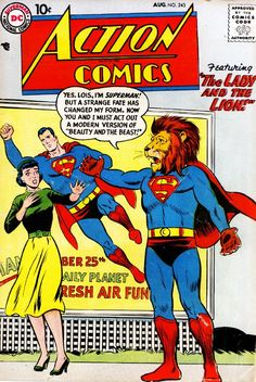 """DC Action Comics - Superman in """"The Lion and the Lady"""" __________CCCXXX __________"""