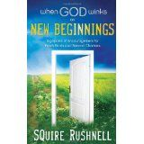 When God Winks on New Beginnings: Signposts of Encouragement for Fresh Starts and Second Chances (Hardcover)By Squire D. Rushnell