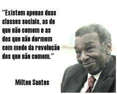 milton Santos frases - Pesquisa Google